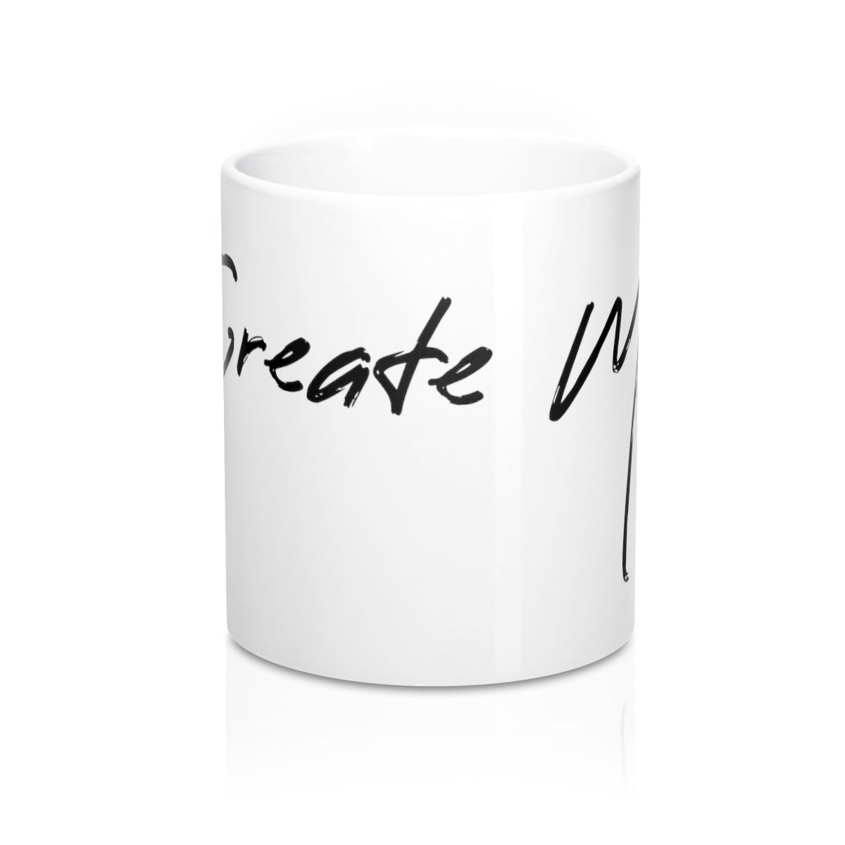 Create More Mug 11oz