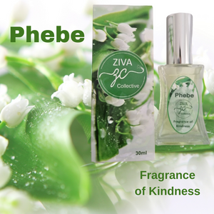 Phebe Fragrance of Kindness
