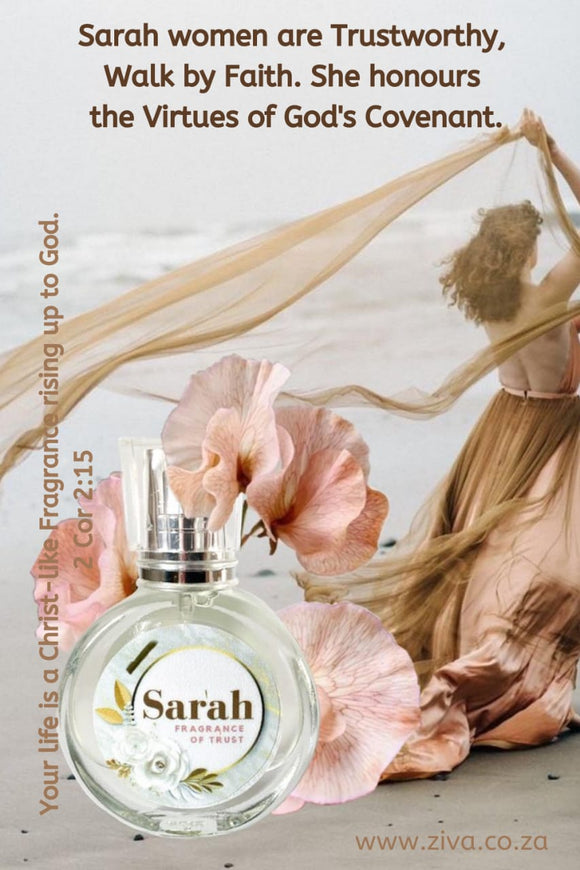 SARAH - Fragrance of Trust