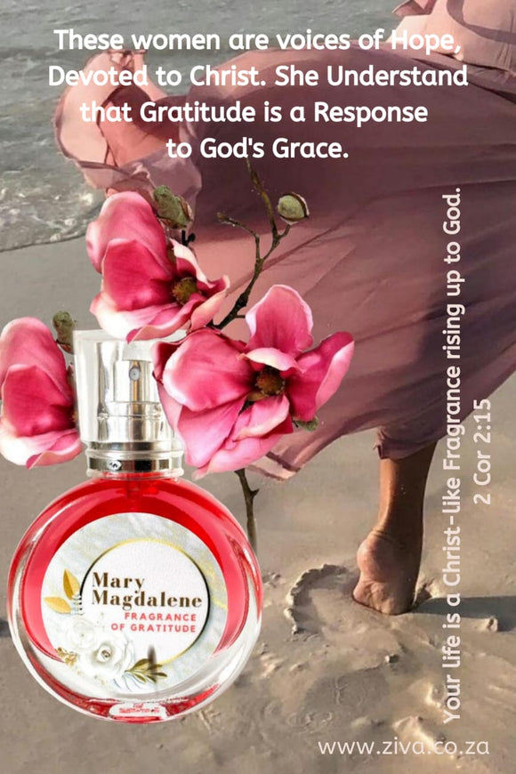 Mary Magdalene - Fragrance of Gratitude
