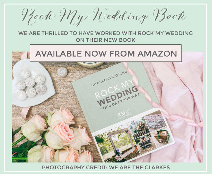 Rock My Wedding Book Your Day Your Way Charlotte O'Shea