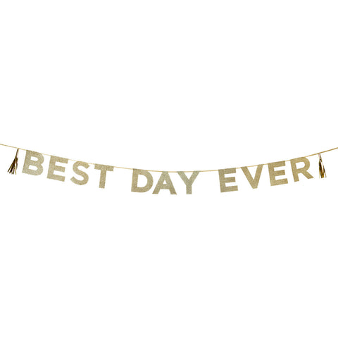 Gold Glitter Best Day Ever Bunting