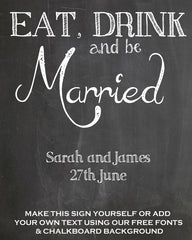 Eat drink and be married free chalkbaord printable from @theweddingomd