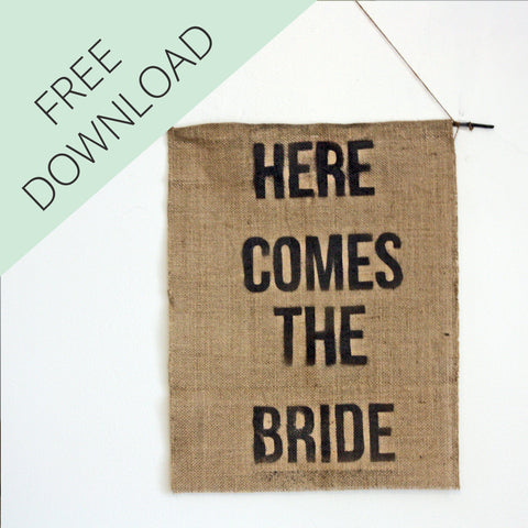Hessian Here Comes The Bride Sign Template - Free Download