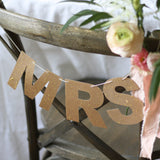 MR & MRS Chair Signs Bronze Bunting For weddings