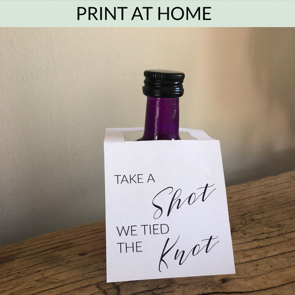 Take A Shot We Tied The Knot - Download & Print Wedding Favour Bottle Hangers