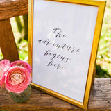The adventure begins here - printable modern calligraphy
