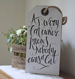 Sign For Cat Lovers – Nobody Owns A Cat