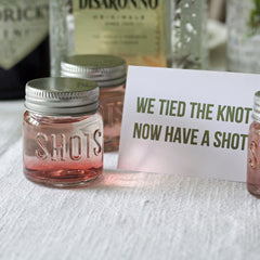 Shot Glass Wedding Favours -  we tied the knot now have a shot