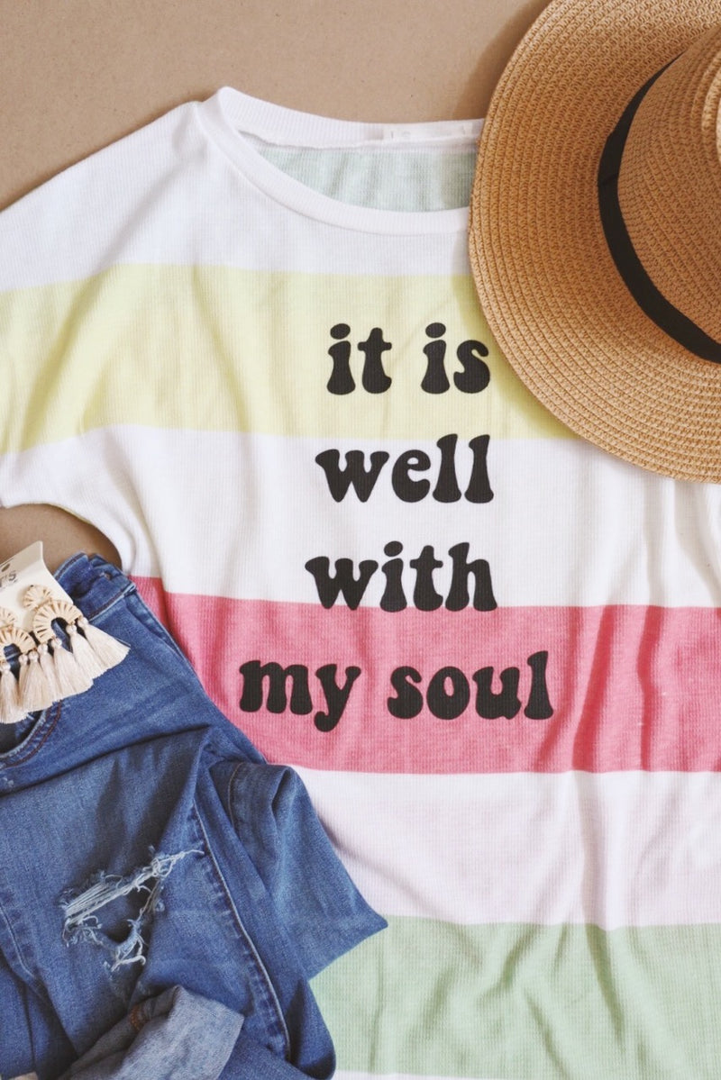 It Is Well (Pretty Tee Edition)