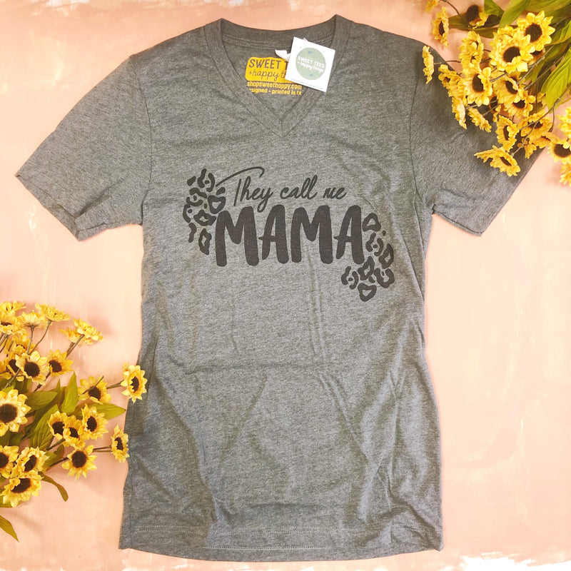 They Call Me Mama - Sweet Tees + happy things
