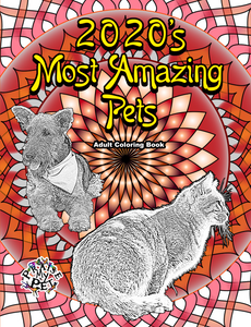 2020's Most Amazing Pets: Adult's Coloring Book