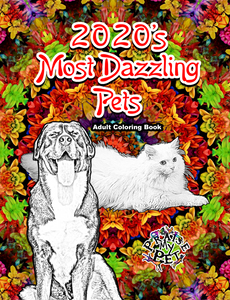 2020's Most Dazzling Pets: Adult's Coloring Book