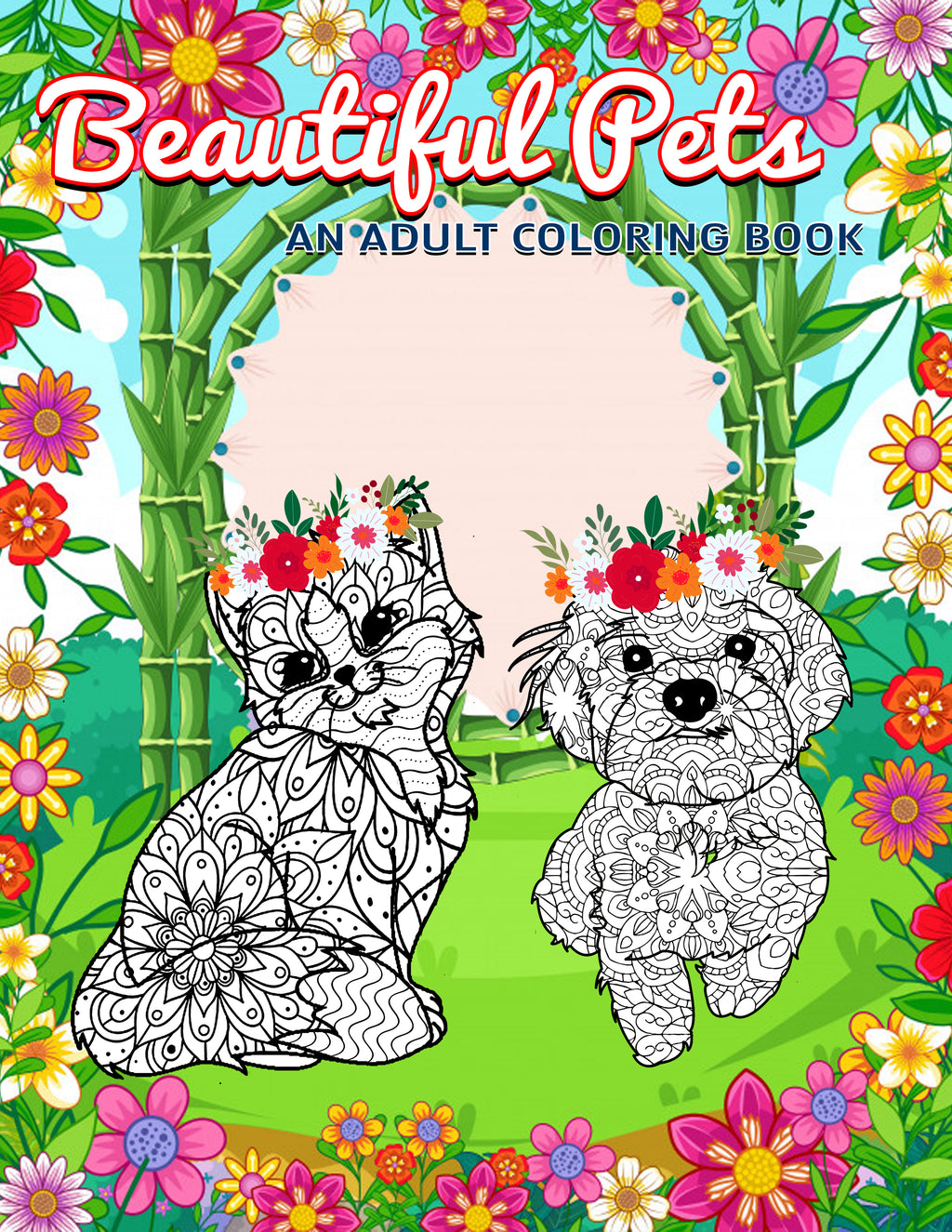 Beautiful Pets: A Mandala Coloring Book for Adults