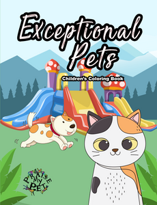 Exceptional Pets: Children's Coloring Book