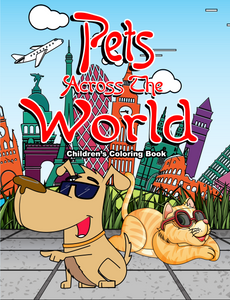 Pets Across the World: Children's Coloring Book