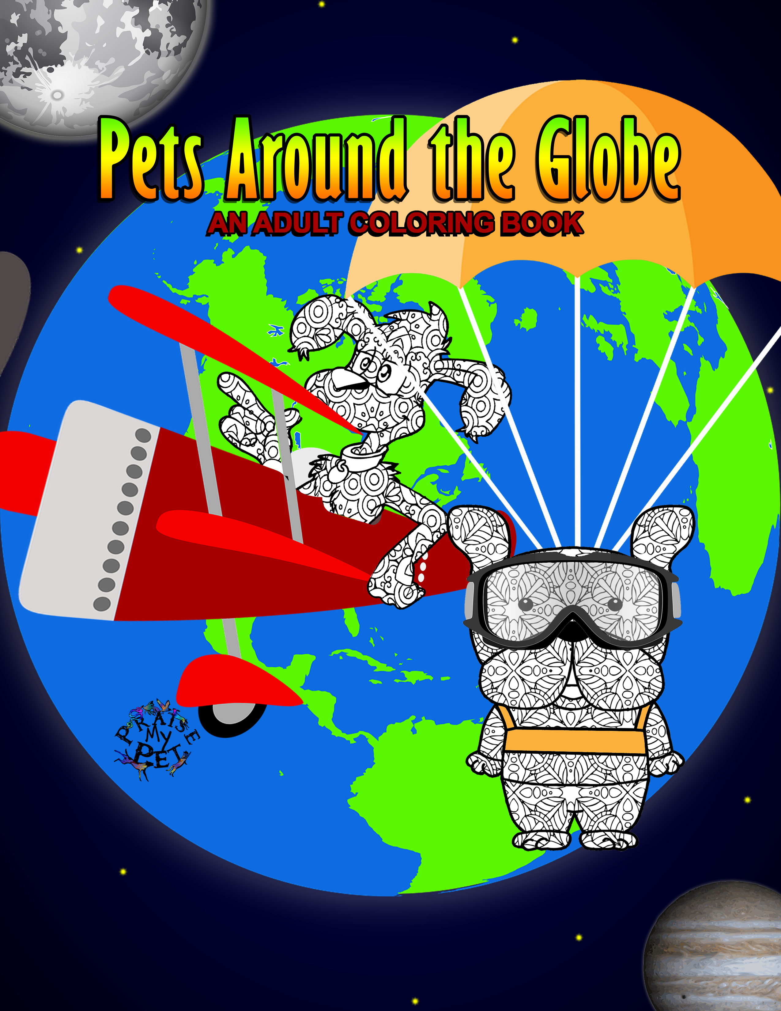 Pets Around the Globe: Adult's Coloring Book