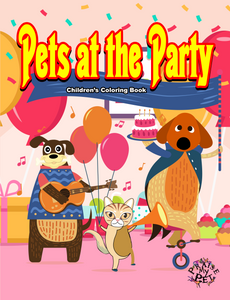 Pets at the Party: A Coloring Book for Children (Pre-Order)