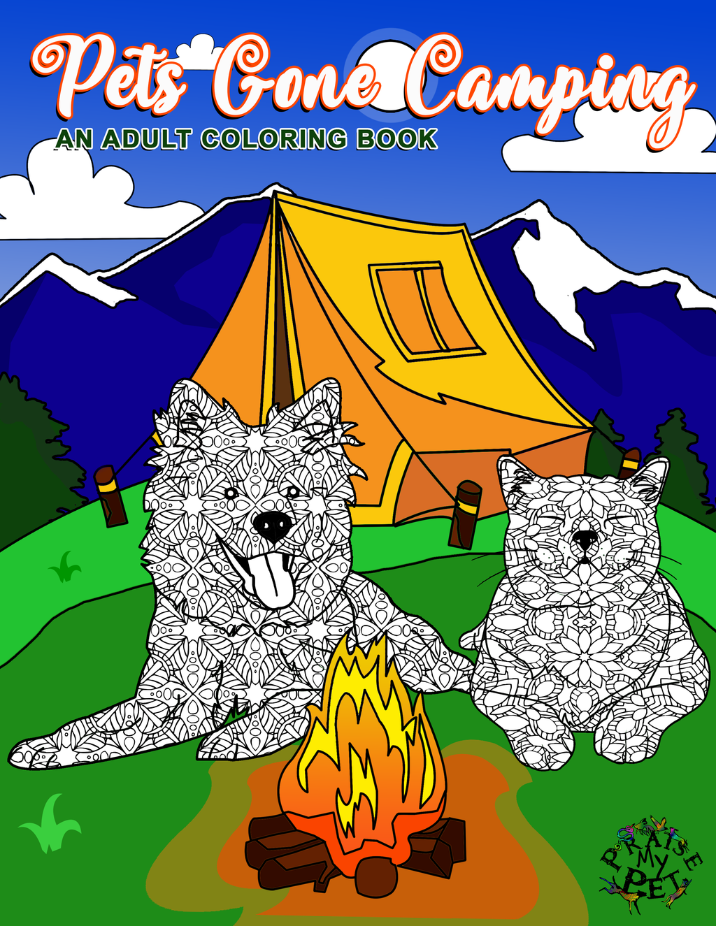 Pets Gone Camping: A Mandala Coloring Book for Adults