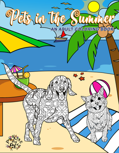 Pets in the Summer: A Mandala Coloring Book for Adults