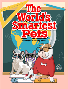The World's Smartest Pets: Children's Coloring Book