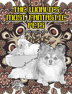 The World's Most Fantastic Pets: A Mandala Coloring Book for Adults (Pre-Order)
