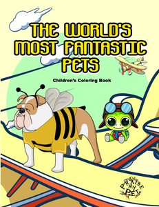 The World's Most Fantastic Pets: A Coloring Book for Children (Pre-Order)