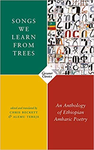 Songs We Learn From Trees: Ethiopian Amharic Poetry