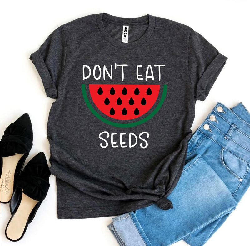Don't Eat Watermelon Seeds Maternity Tshirt, eat for two shirt, - T-shirts