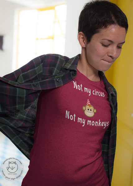 not my circus not my monkeys t-shirt, cute monkey t-shirt, monkey shirt, funny monkey t-shirt, funny circus t-shirt, not my circus t-shirt, not my monkeys t-shirt, monkey t-shirt design