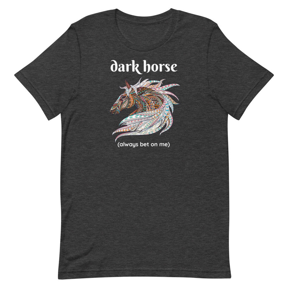 dark horse t-shirt, betting t-shirt, underestimated t-shirt, horse totem t-shirt, animal totem t-shirt, creative horse design, dark horse design, horse t-shirt, powerful horse shirt