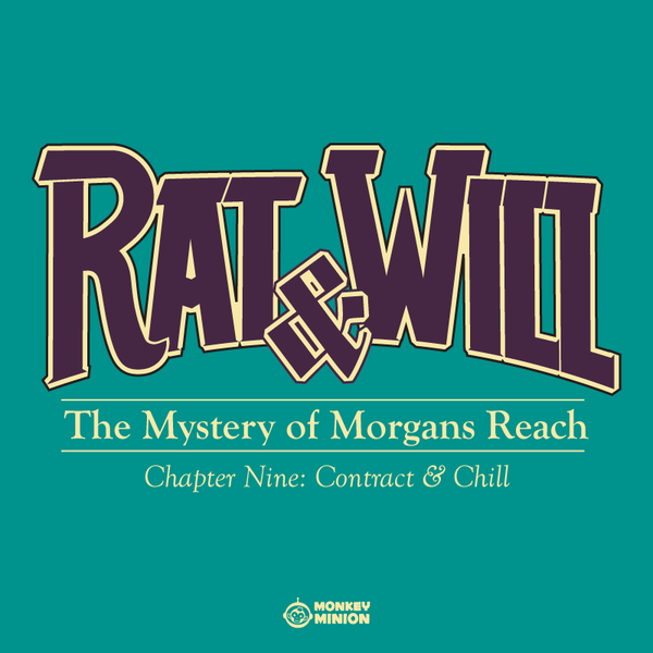 Rat & Will Chapter 9: Contracts and Chill