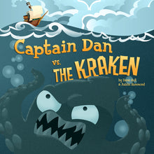 Load image into Gallery viewer, Captain Dan vs. The Kraken All Ages Picture Book