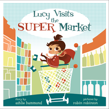 Load image into Gallery viewer, Lucy Visits the Grocery Store All Ages Picture Book