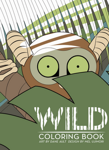 WILD: A Coloring Book of Nature