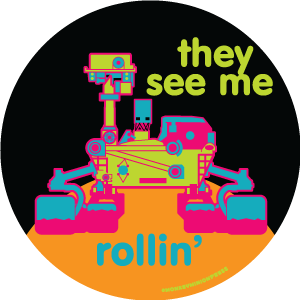 They See Me RollinCuriosity Rover - Vinyl Sticker