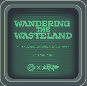 Wandering the Wasteland: A Fallout Inktober Sketchbook