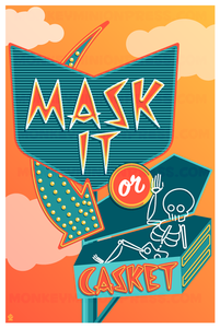 Mask It or Casket - 12x18 Retro Neon Sign Poster