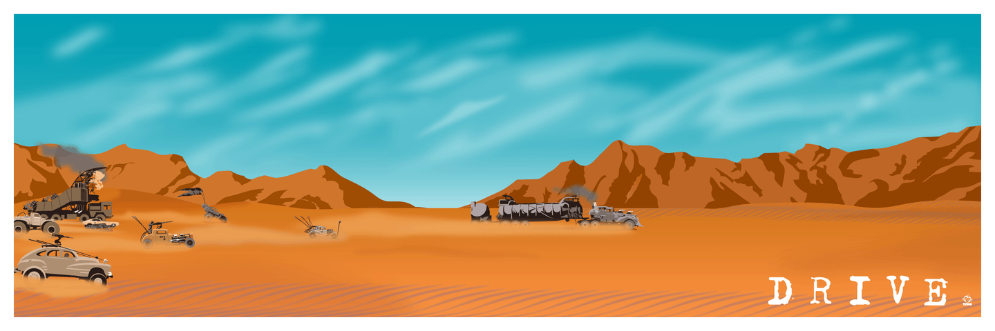 Drive - Mad Max Fury Road inspired - 12x36 Fine Art Giclee Print