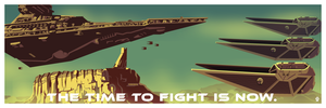 The Time To Fight is Now Rogue One Star Wars inspired - 12x36 POPaganda print