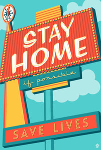 Stay Home Save Lives - 12x18 Retro Neon Sign Print