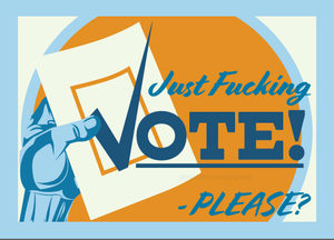 Just F-ing VOTE Postcards