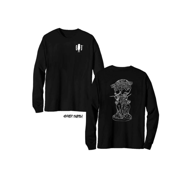 The Underworld Is Yours Long Sleeve