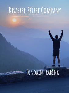 Tonquin Trading. Our Journey to Disaster Relief Company.