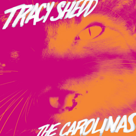 "Tracy Shedd - ""The Carolinas"" LP"