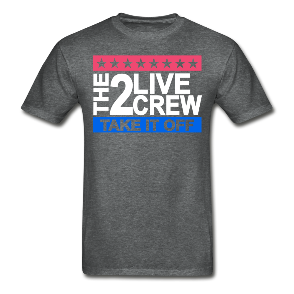 The 2 Live Crew T-Shirt - deep heather