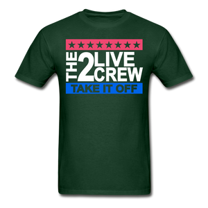 The 2 Live Crew T-Shirt - forest green