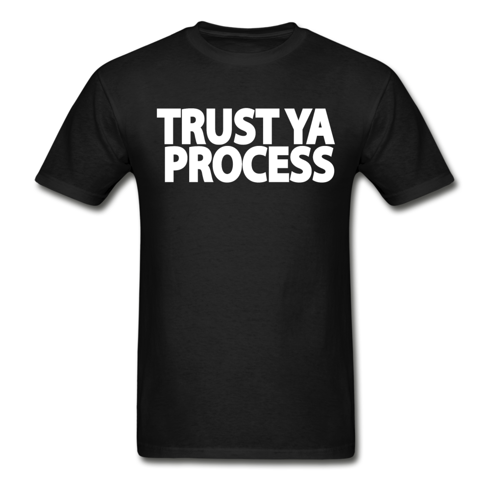 Trust Ya Process T-Shirt - black