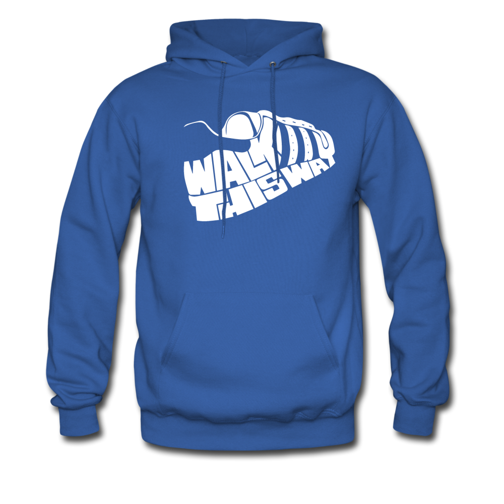 Walk This Way Hoodie - royal blue