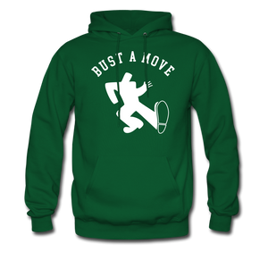 Bust A Move Hoodie - forest green